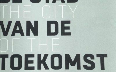 Het boek is er! #StadvandeToekomst